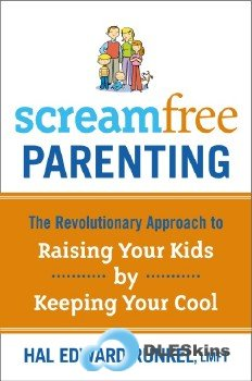 Родительство без крика /ScreamFree Parenting (Аудиокнига/Audiobook)
